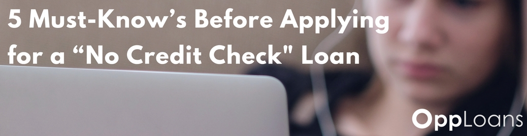5 Must-Know's Before Applying for a No Credit Check Loan