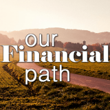 Our Financial Path